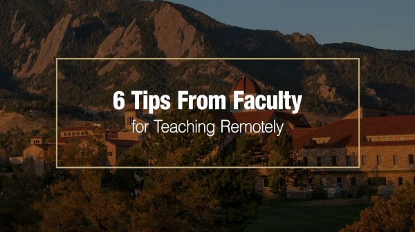 6 Tips From Faculty for Teaching Remotely